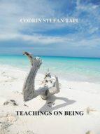TEACHINGS ON BEING