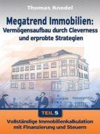 MEGATREND IMMOBILIEN - TEIL 5
