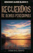 RECUERDOS DE ALMAS PEREGRINAS