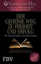 Der geheime Weg zu Freiheit und Erfolg (ebook)