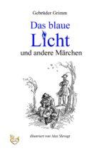 Das blaue Licht und andere Märchen (ebook)