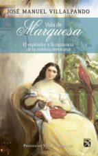 Vida de marquesa (ebook)