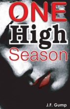 ONE HIGH SEASON
