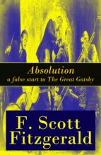 Absolution - a false start to The Great Gatsby (ebook)