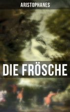 Aristophanes: Die Frösche (ebook)