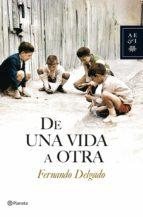 De una vida a otra (ebook)