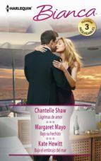 Lágrimas de amor - Bajo su hechizo - Bajo el embrujo del mar (ebook)