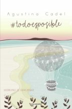 #TodoEsPosible