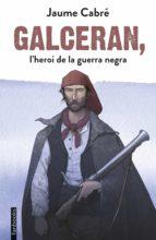 Galceran, l'heroi de la guerra negra (ebook)
