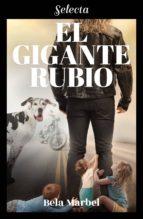 EL GIGANTE RUBIO (SEGUNDAS OPORTUNIDADES)