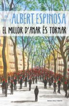 EL MILLOR D'ANAR ÉS TORNAR