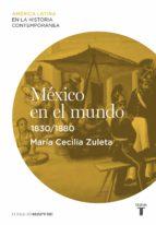 México en el mundo (1830-1880) (ebook)