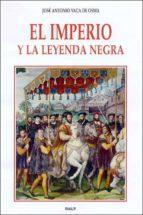 EL IMPERIO Y LA LEYENDA NEGRA