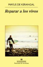 Reparar a los vivos (ebook)