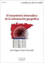 El tratamiento informático de la información geográfica (ebook)