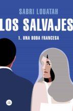 Los salvajes 1 (ebook)