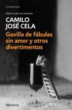 Gavilla de fábulas sin amor y otros divertimentos (ebook)