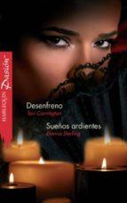 Desenfreno - Sueños ardientes (ebook)