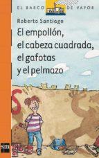 EL EMPOLLÓN, EL CABEZA CUADRADA, EL GAFOTAS Y EL PELMAZO (EBOOK-EPUB)
