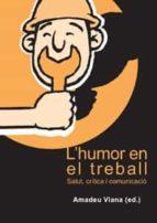 L'HUMOR EN EL TREBALL: SALUT, CRÍTICA I COMUNICACIÓ.