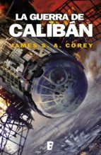 LA GUERRA DE CALIBÁN (THE EXPANSE 2)