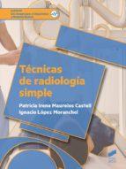 TECNICAS DE RADIOLOGIA SIMPLE (ebook)