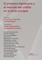 El préstamo hipotecario y el mercado del crédito en la Unión Europea