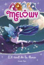 Melowy. El cant de la lluna (ebook)