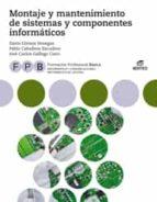 FPB Montaje  y mantenimiento de sistemas y componentes informáticos (ebook)