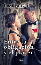 Entre la obligación y el placer (ebook)