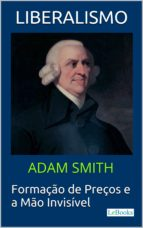 LIBERALISMO - Adam Smith (ebook)