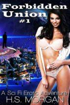 Forbidden Union: A Sci-Fi Erotic Adventure (ebook)