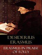 Erasmus In Praise of Folly (ebook)