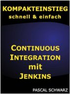Kompakteinstieg: Continuous Integration mit Jenkins (ebook)