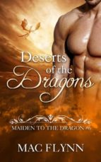 Deserts of the Dragons: Maiden to the Dragon, Book 6 (ebook)