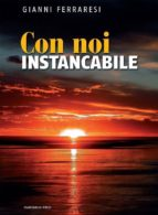 Con noi instancabile (ebook)