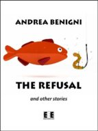The refusal and other stories (ebook)