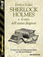 Sherlock Holmes e il caso dell'esatta diagnosi (ebook)