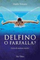 Delfino o farfalla? (ebook)