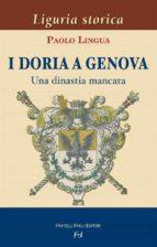 I Doria a Genova. Una dinastia mancata (ebook)