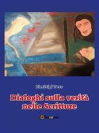 Dialoghi sulla verità nelle Scritture (ebook)