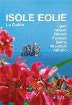 Isole Eolie - La Guida (ebook)