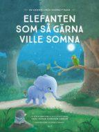 Elefanten som så gärna ville somna (ebook)