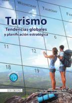 Turismo. Tendencias globales y planificación estratégica (ebook)