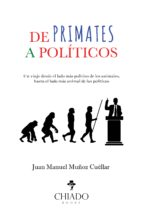 DE PRIMATES A POLÍTICOS