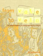 FROM VOTE TO VETO. THE [IM]POSSIBILITY OF [UN]DEMOCRATIC CHOICE (ebook)