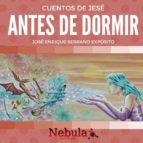 CUENTOS DE JESÉ… ANTES DE DORMIR (ebook)