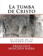 LA TUMBA DE CRISTO (ebook)