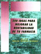 200 IDEAS PARA MEJORAR LA RENTABILIDAD DE TU FARMACIA (ebook)