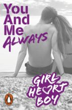 Girl Heart Boy: You And Me Always (Book 6) (ebook)